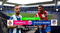 Prediksi Espanyol vs Atletico Madrid, Pekan Keempat Liga Spanyol, Minggu 12 September 2021 - Gilabola.com